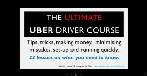 Tips, tricks, making money, minimising mistakes, set up and running quickly with Uber interactive video training.